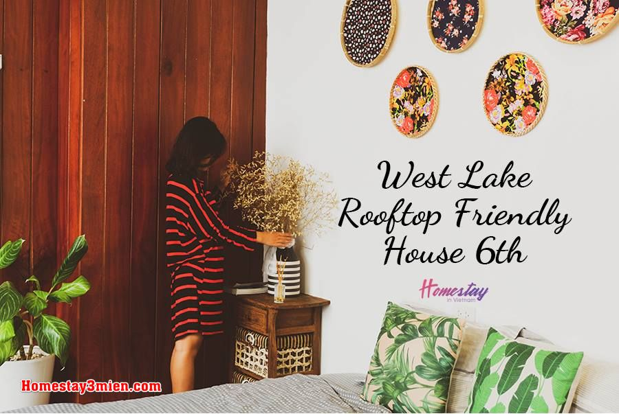 West Lake Rooftop Friendly House 6th